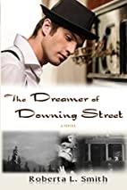 The Dreamer of Downing Street by Roberta L.…