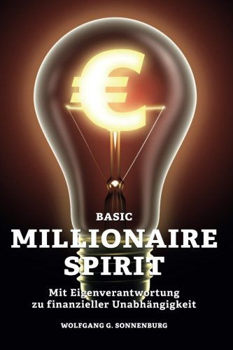 basic-millionaire-spirit-mit-eigenverantwortung-zu-finanzieller-unabhangigkeit