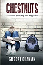 Chestnuts: A True Story About Being Bullied…