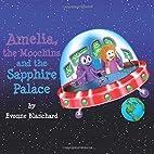 Amelia, the Moochins and the Sapphire…