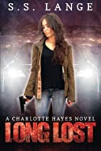 Long Lost (The Charlotte Hayes Series Book…