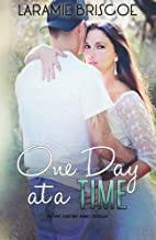 One Day at a Time (Rockin' Country, #1.5) by…
