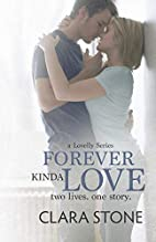Forever Kinda Love (Lovelly, #1) by Clara…