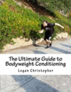 The Ultimate Guide to Bodyweight…