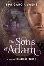 The Sons of Adam (A Saga of the Ancient…