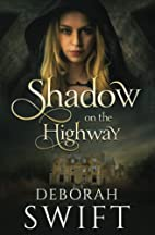 Shadow on the Highway (Highway Trilogy)…