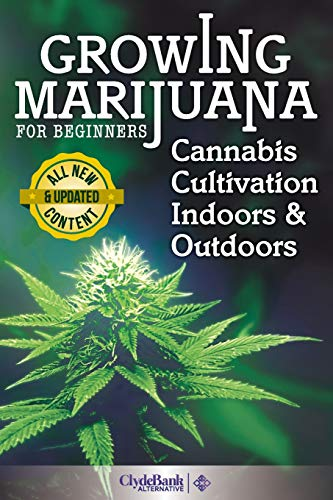 growing-marijuana-for-beginners-cannabis-cultivation-indoors-and-outdoors