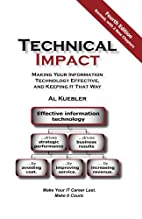 Technical Impact: Making Your Information…