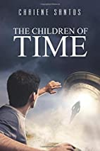 The Children of Time (Volume 1) by Chaiene…