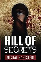 Hill of Secrets: An Israeli Jewish mystery…