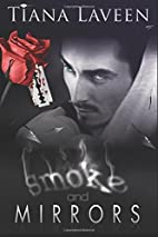 Smoke and Mirrors by Tiana Laveen