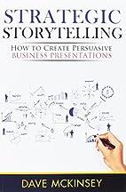 Strategic Storytelling: How to Create…