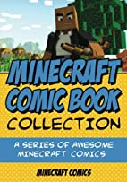 Minecraft Comic Book Collection: A Series of…