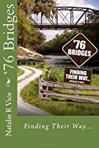 '76 Bridges: Finding Their Way (Volume 1) by…