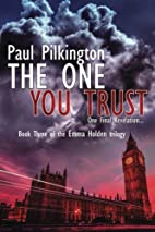 The One You Trust (Emma Holden suspense…