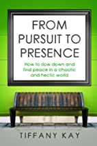 From Pursuit to Presence: How to slow down…