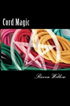 Cord Magic: simple spells for beginners to…