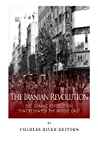 The Iranian Revolution: The Islamic…