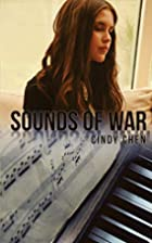 Sounds of War by Cindy Chen