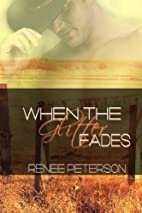 When the Glitter Fades (Cowboys of…