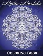 Mystic Mandala Coloring Book (Sacred Mandala…