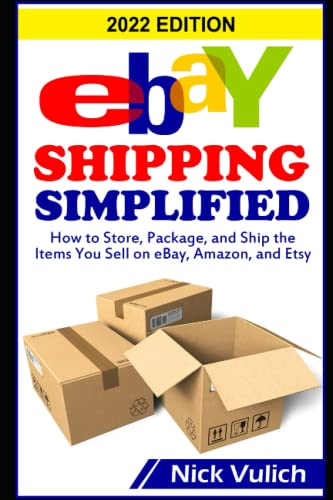 ebay-shipping-simplified-how-to-store-package-and-ship-the-items-you-sell-on-ebay-amazon-and-etsy-ebay-selling-made-easy