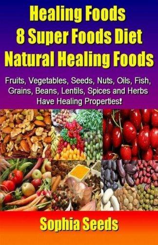healing-foods-8-super-foods-diet-natural-healing-foods