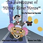 The Adventures of Mickey Silver Mouse: In…