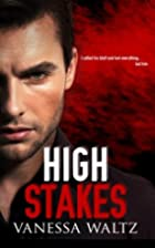 High Stakes (Vittorio Crime Family, #1) by…