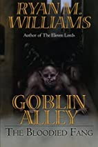 The Bloodied Fang (Goblin Alley) (Volume 1)…