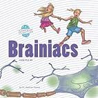 Brainiacs: An Imaginative Journey Through…