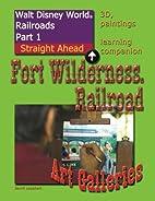 Walt Disney World Railroads Part 1 Fort…