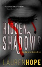 Hidden Shadows (The Shadow Series Book 1) by…