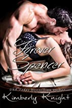 Forever Spencer (B&S, #3.5) by Kimberly…