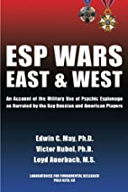 ESP WARS: East and West: An Account of the…