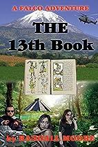 The 13th Book (Falco) (Volume 4) by Mr.…