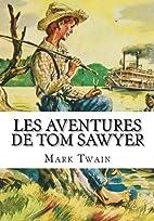 Les Aventures De Tom Sawyer by Mark Twain