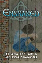 Ensnared by Melissa Simmons