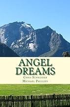 Angel Dreams by Chris Schneider