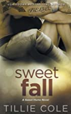 Sweet Fall (Sweet Home, #2; Carillo Boys,…