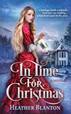 In Time for Christmas -- a Novella by…