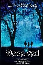 Deceived (Soul Keeper, #1) by L. A. Starkey