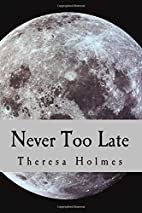 Never Too Late (Starfield Valley Tales)…