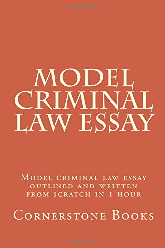 model-criminal-law-essay-model-criminal-law-essay-outlined-and-written-from-scratch-in-1-hour