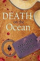 Death on the Ocean by Martha Fischer