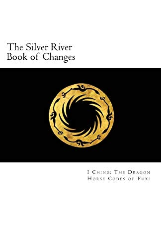 the-silver-river-book-of-changes