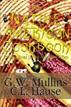 The Native American Cookbook Recipes From…