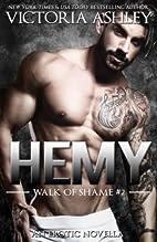 Hemy (Walk of Shame, #2) by Victoria Ashley