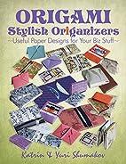Origami Stylish Origanizers: Useful Paper…