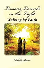 Lessons Learned in the Light: Walking by…